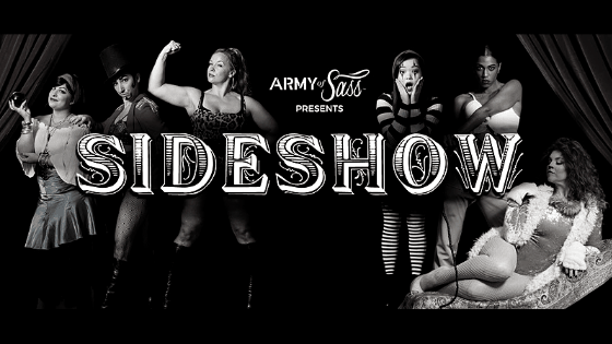 Army of Sass Presents Sideshow